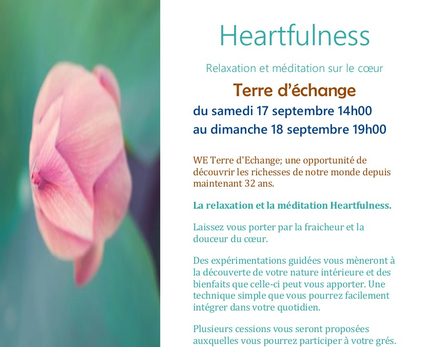 Heartfulness : Relaxation et Méditation sur le coeur, aux Mées