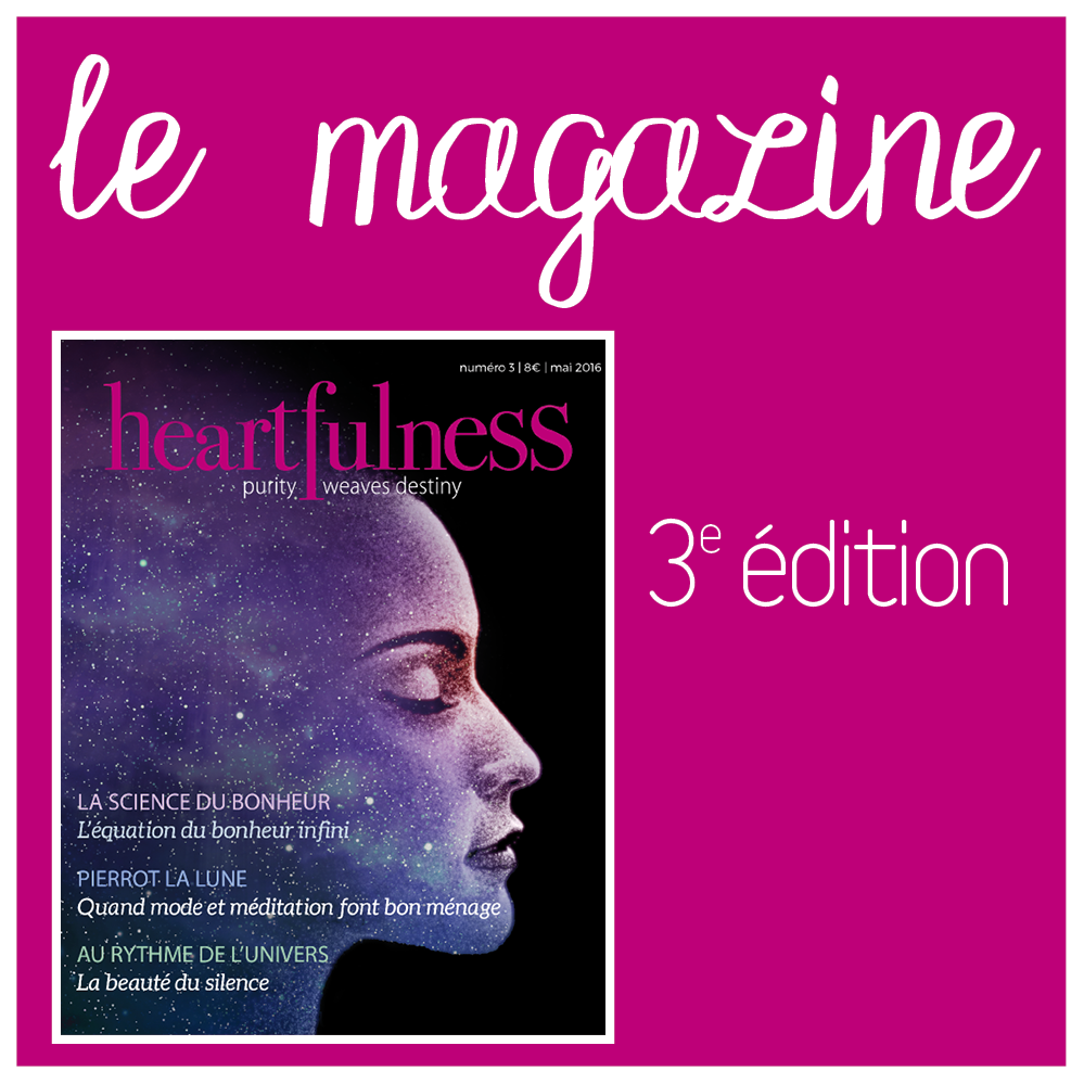 Magazine Heartfulness - Numéro 3, mai 2016