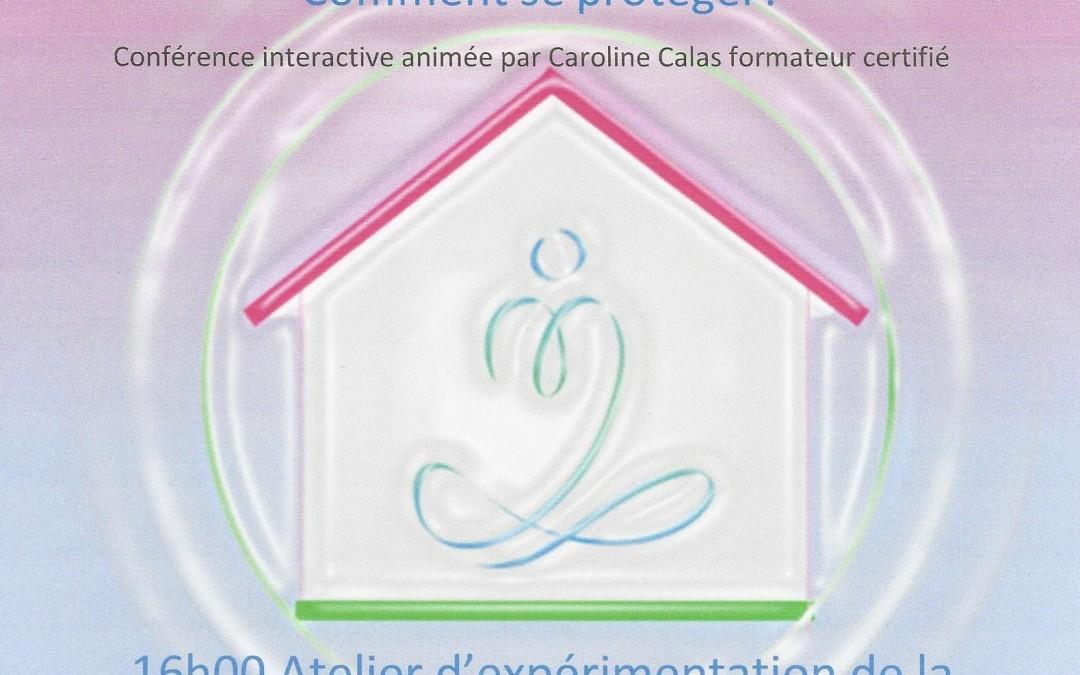 Samedi Heartfulnes et conférence : Ondes électromagnetiques, comment se protéger