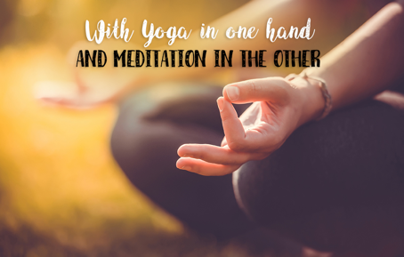 D'un côté le yoga et de l'autre la méditation