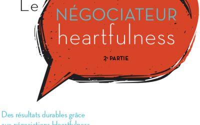 Le négociateur Heartfulness 2ème partie