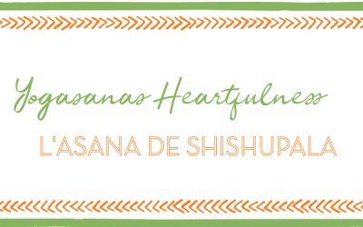 Shishupala Asana – Yogasanas Heartfulness