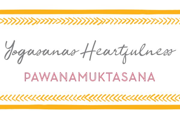 Pawanamuktasana – Yogasanas Heartfulness